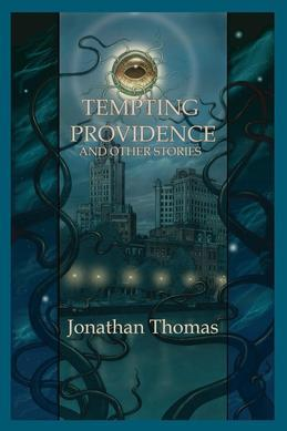 Tempting Providence and Other Stories