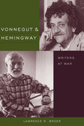 Vonnegut & Hemingway: Writers at War
