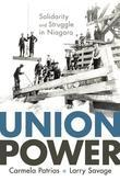Union Power: Solidarity and Struggle in Niagara