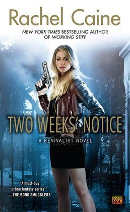 Two Weeks' Notice: A Revivalist Novel