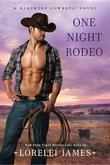 One Night Rodeo: A Blacktop Cowboys Novel