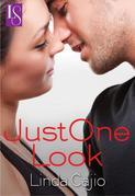 Just One Look: A Loveswept Classic Romance