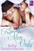 For Men Only: A Loveswept Classic Romance
