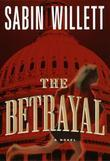 The Betrayal: A Novel