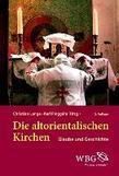 Die altorientalischen Kirchen