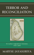 Terror and Reconciliation: Sri Lankan Anglophone Literature, 1983-2009