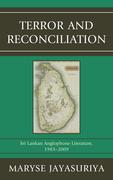 Terror and Reconciliation: Sri Lankan Anglophone Literature, 1983-2009