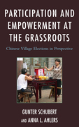 Participation and Empowerment at the Grassroots: Chinese Village Elections in Perspective