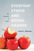 Everyday Ethics and Social Change: The Education of Desire