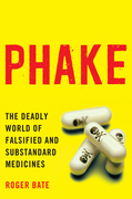 Phake: The Deadly World of Falsified and Substandard Medicines