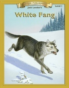 White Fang: Classic Literature Easy to Read