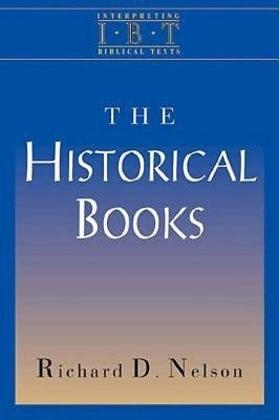 The Historical Books: Interpreting Biblical Texts Series