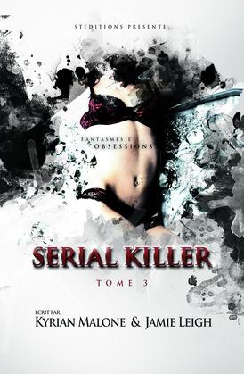 Serial Killer - Tome 3   Thriller lesbien