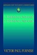 Abingdon New Testament Commentaries: 1 & 2 Thessalonians
