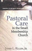 Pastoral Care in the Small Membership Church