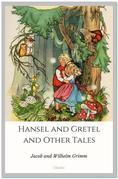Hansel and Gretel and Other Tales