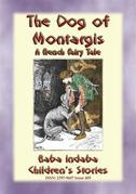 THE DOG OF MONTARGIS - A French Legend