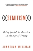 (((Semitism))): Being Jewish in America in the Age of Trump