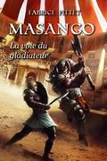 MASANGO La Voie du Gladiateur
