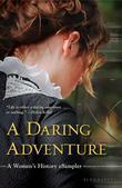 A Daring Adventure: A Women's History eSampler