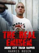 The Real Eminem (Behind The Music Tales, #5)