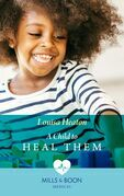 A Child To Heal Them (Mills & Boon Medical)