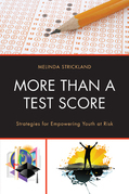 More Than a Test Score: Strategies for Empowering At-Risk Youth