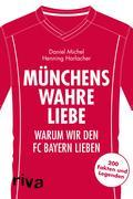 Münchens wahre Liebe