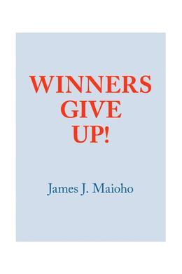 Winners Give Up!