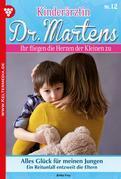 Kinderärztin Dr. Martens 12 - Arztroman