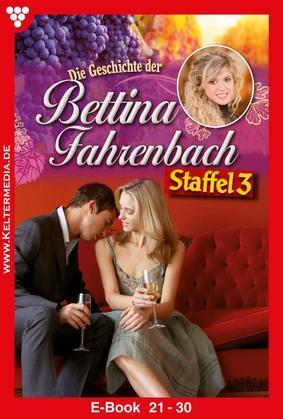 Bettina Fahrenbach Staffel 3 - Liebesroman
