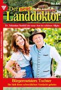 Der neue Landdoktor 64 – Arztroman