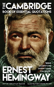 ERNEST HEMINGWAY - The Cambridge Book of Essential Quotations