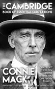 CONNIE MACK - The Cambridge Book of Essential Quotations