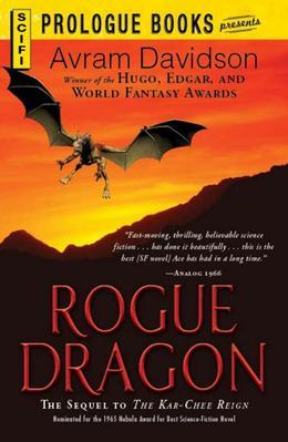 Rogue Dragon: The Sequel to The Kar-Chee Reign