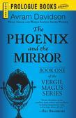 The Phoenix and the Mirror: Book One of the Vergil Magus Series
