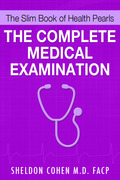The Slim Book of Health Pearls: The Complete Medical Examination