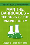 The Slim Book of Health Pearls: Man the Barricades - The Story of the Immune System
