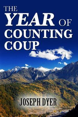 The Year of Counting Coup