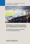Sicherheit und Kommunikation bei Fußballgroßveranstaltungen