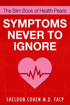 The Slim Book of Health Pearls: Symptoms Never to Ignore