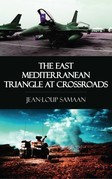 The East Mediterranean Triangle at Crossroads
