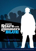 White Stars With Glimmers of Blue: Treasuring the Greatness of Jesus By Fighting the Hidden Insecurity