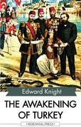 The Awakening of Turkey