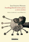 Autobiografía del esclavo poeta y otros escritos