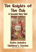 THE KNIGHTS OF THE FISH - A Spanish Fairy Tale narrated by Baba Indaba
