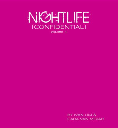 Nightlife [Confidential] Volume 1