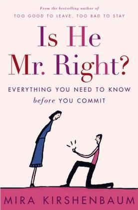 Is He Mr. Right?: Everything You Need to Know Before You Commit