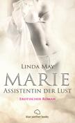 Marie - Assistentin der Lust | Roman