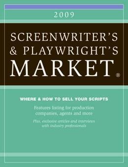 2009 Screenwriter's and Playwright's Market